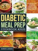 Diabetic Meal Prep Cookbook 2020