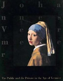 The public and the private in the age of Vermeer