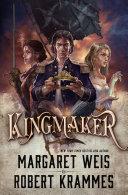 Kingmaker : ...
