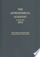 Astronomical Almanac for the Year 2016 and Its Companion  the Astronomical Almanac Online