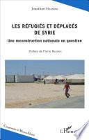Les r  fugi  s et d  plac  s de Syrie