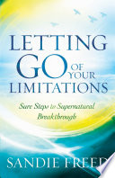 Letting Go of Your Limitations Live The Transformed Life You Re Called