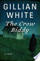 The Crow Biddy Despite Her Best Efforts To