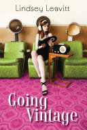Going Vintage by Lindsey Leavitt