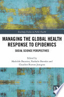 Managing The Global Health Response To Epidemics