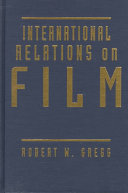 International Relations on Film