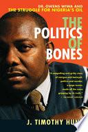 The Politics of Bones