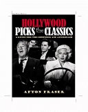 Hollywood Picks the Classics