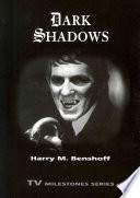 Dark Shadows : television soap opera dark shadows as a precursor...
