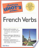 The Complete Idiot s Guide to French Verbs