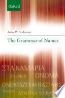 The Grammar Of Names book