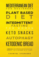 Mediterranean Diet For Beginners Plant Based Diet Intermittent Fasting For Women Keto Snacks Autophagy Ketogenic Bread