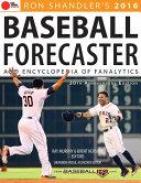 2016 Baseball Forecaster And Statistics The Industry S Longest Running Publication For Baseball