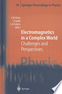 Electromagnetics in a Complex World