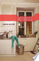 Hothouse
