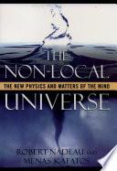 The Non Local Universe