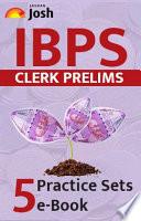 IBPS Clerk Prelims 5 Practice Sets ebook