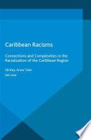 Caribbean Racisms