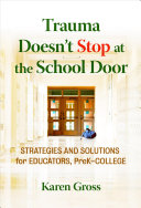 Trauma Doesn t Stop at the School Door Book PDF