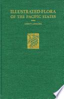 An Illustrated Flora of the Pacific States  Polygonaceae to Krameriaceae  buckwheats to kramerias