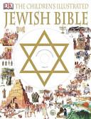The Children s Illustrated Jewish Bible