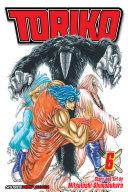 Toriko, Vol. 6 : as toriko and his friends...