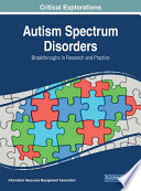 Autism Spectrum Disorders Breakthroughs In Research And Practice