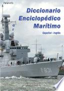 Diccionario enciclopedico maritimo Espa  ol Ingl  s