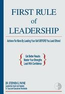 First Rule of Leadership