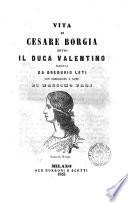 Vita di Cesare Borgia detto il Duca Valentino