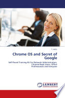 Chrome OS and Secret of Google