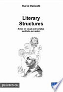 Literary Structures  Notes on Visual and Narrative Aesthetic Perception