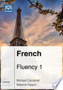 French Fluency 1 (Ebook + mp3)