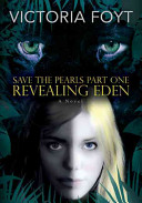 Revealing Eden