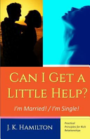 Can I Get a Little Help  I m Married    I m Single Book PDF