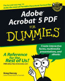 Adobe Acrobat 5 PDF For Dummies