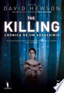 The Killing – Crónica de Um Assassínio - 1.o Volume Como Detetive No Departamento Da Policia De