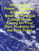"download ebook the ""people power"" education superbook: book 20. practical college guide (living on your own, probably for the first time) pdf epub"