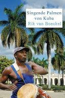 Singende Palmen Von Kuba