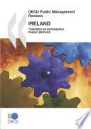 OECD Public Management Reviews  Ireland 2008 Towards an Integrated Public Service