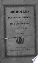 M  moires et documents in  dits pour servir    l histoire de la Franche Comt