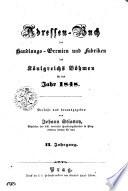 Adressen - Buch der Handlungs - Gremien und Fabriken des Königreichs Böhmen für das Jahr 1848