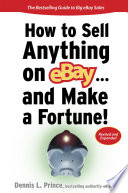 How to Sell Anything on eBay    And Make a Fortune