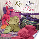 Knits  Knots  Buttons  and Bows