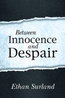 Book Between Innocence and Despair