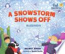 A Snowstorm Shows Off Book PDF