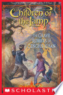 Children Of The Lamp 7 The Grave Robbers Of Genghis Khan