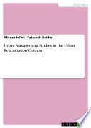 Urban Management Studies In The Urban Regeneration Context book