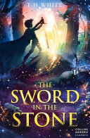 The Sword In The Stone Essential Modern Classics  book