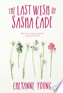 The Last Wish Of Sasha Cade